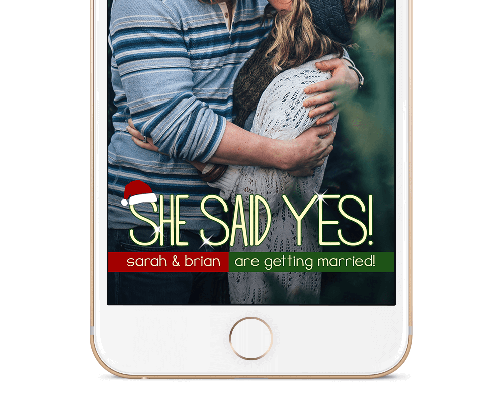Xmas She Said Yes Snapchat Geofilter Half Example